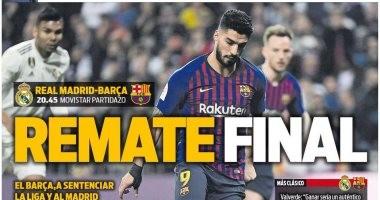 كلاسيكو ريال مدريد وبرشلونة فى عيون الصحافة الإسبانية.. فيديو وصور